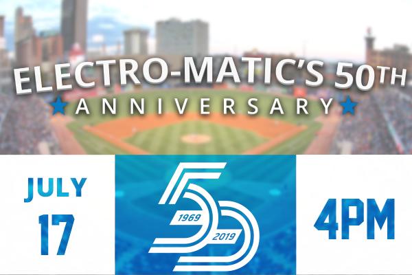 Electro-Matic's 50th Anniversary Celebration - Toledo