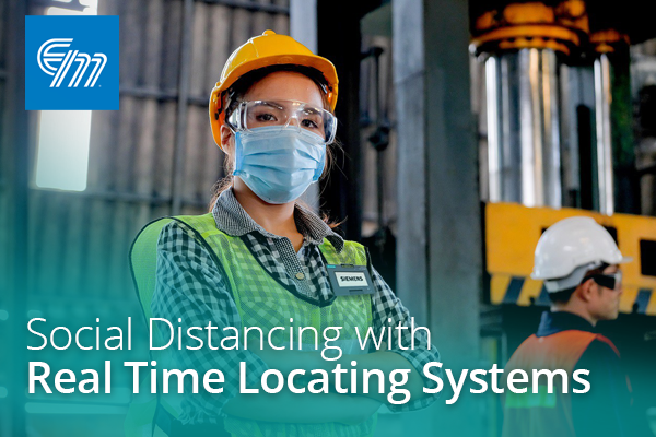 Webinar:  Social Distancing with Real Time Locating Systems